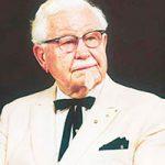 《KFC創業者》カーネル・サンダースの名語録・名言集